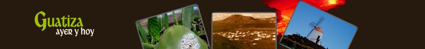 Guatiza, ayer y hoy
